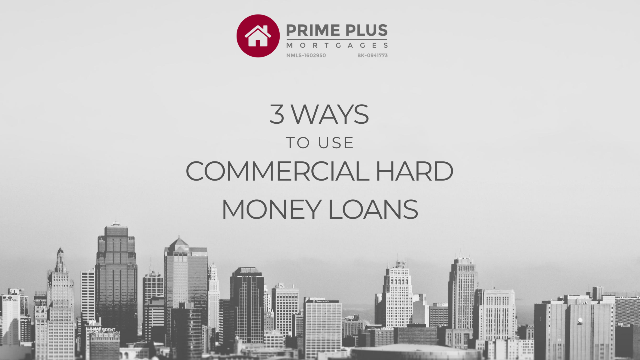 3 Ways To Use Commercial Hard Money Loans