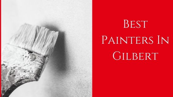 Best Painters For Gilbert House Flipping