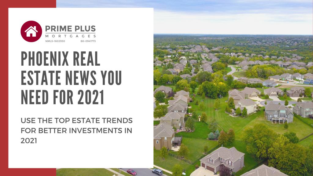 Phoenix Real estate news jan 2021