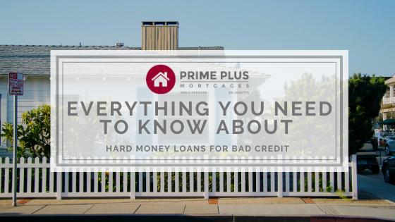 Hard Money Loans For Bad Credit