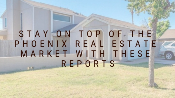 The Best Real Estate Reporting Tools For Phoenix Real Estate Investors