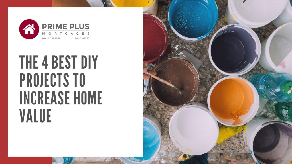 The 4 Best Diy Projects To Increase Home Value