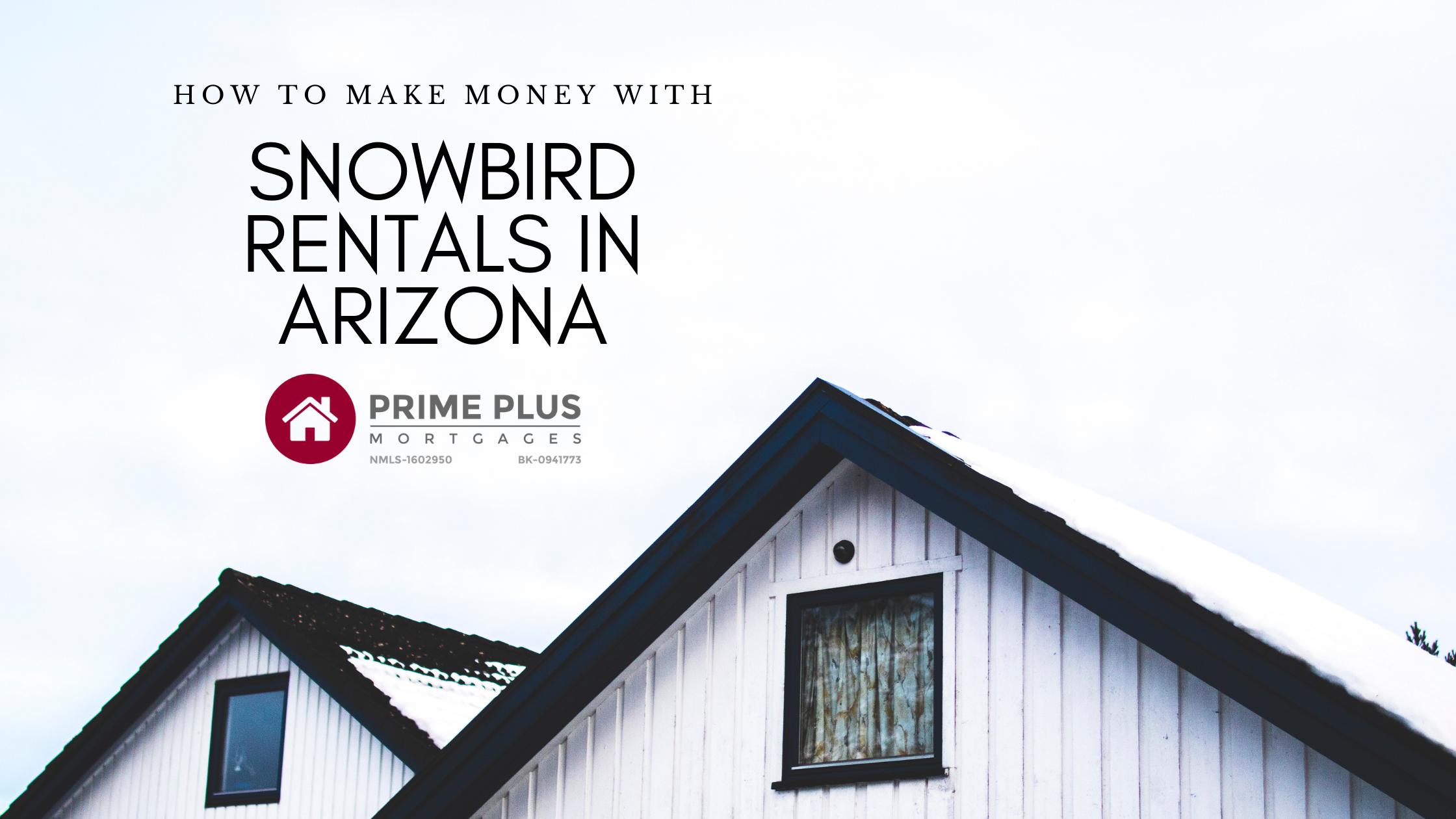 snowbird rentals in arizona