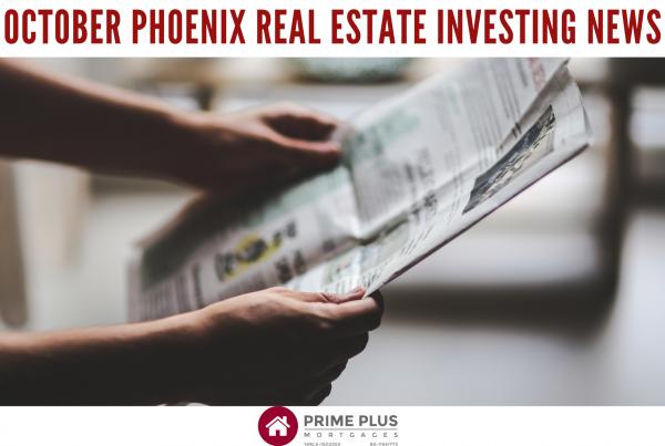 October 2021 Phoenix Real Estate Investing News