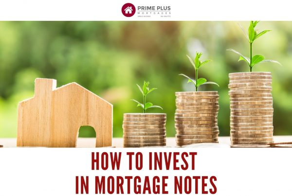 How To Invest In Mortgage Notes