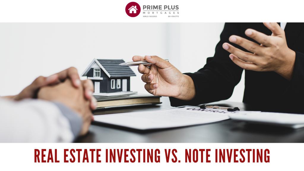 Real Estate Investing Vs. Note Investing