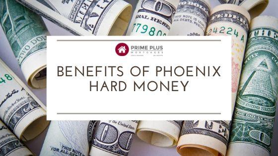 The benefits of phoenix hard money