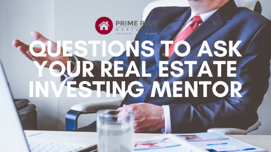 Questions to ask your real estate investing mentor